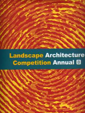 Landscape Architecture Competition Annual 8(2016 造景設計競技年鑑)
