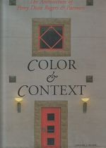 COLOR & CONTEXT : THE ARCH. OF PERRY DEAN