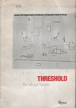 THRESHOLD NO. 5/6 : THE CHICAGO SCHOOLS